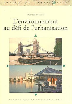 L'environnement au défi de l'urbanisation