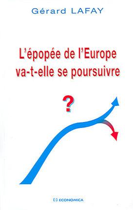 L'épopée de l'Europe va-t-elle se poursuivre ?