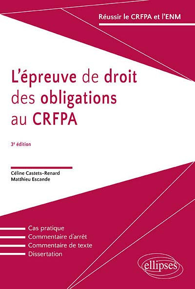 L'épreuve de droit des obligations au CRFPA