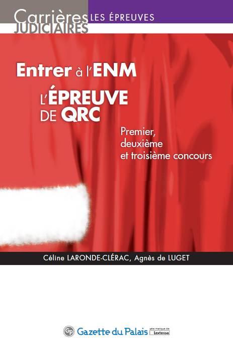 Entrer à l'ENM - L'épreuve de QRC