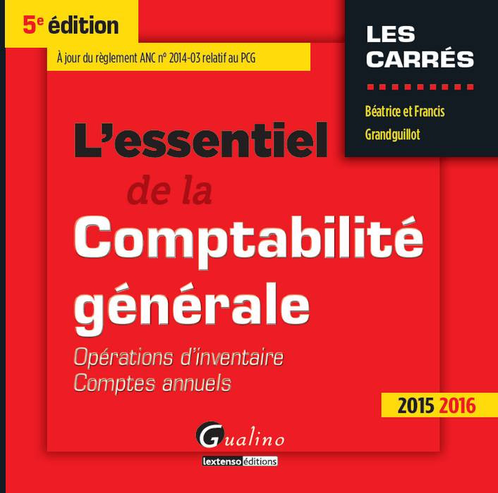 L'essentiel de la comptabilité générale 2015-2016