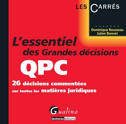 L'essentiel des grandes décisions QPC