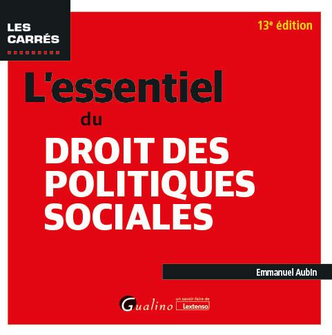 L'essentiel du droit des politiques sociales