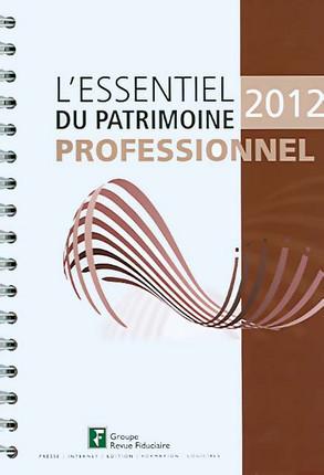 L'essentiel du patrimoine professionnel 2012