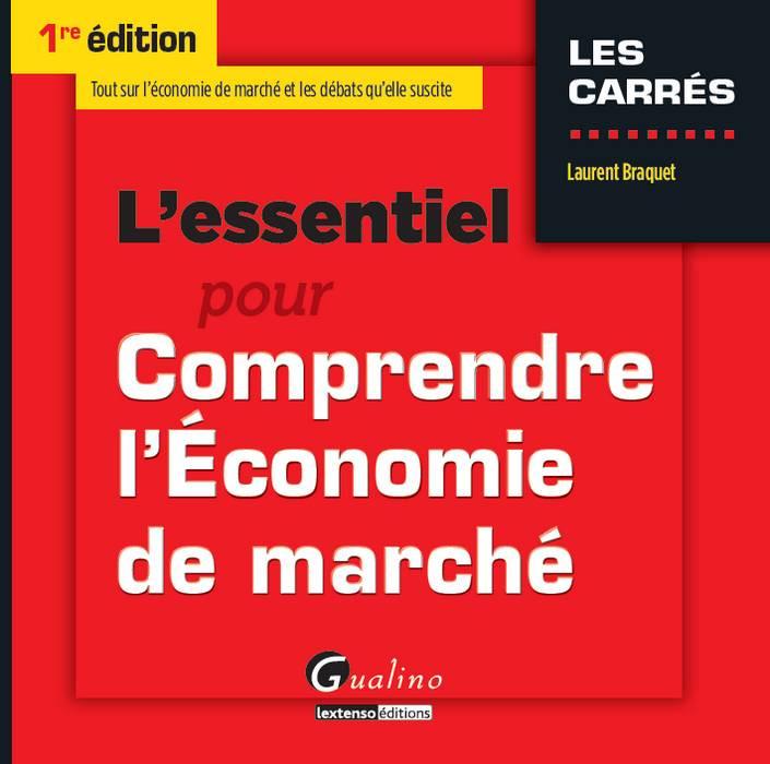 [EBOOK] L'essentiel pour comprendre l'économie de marché