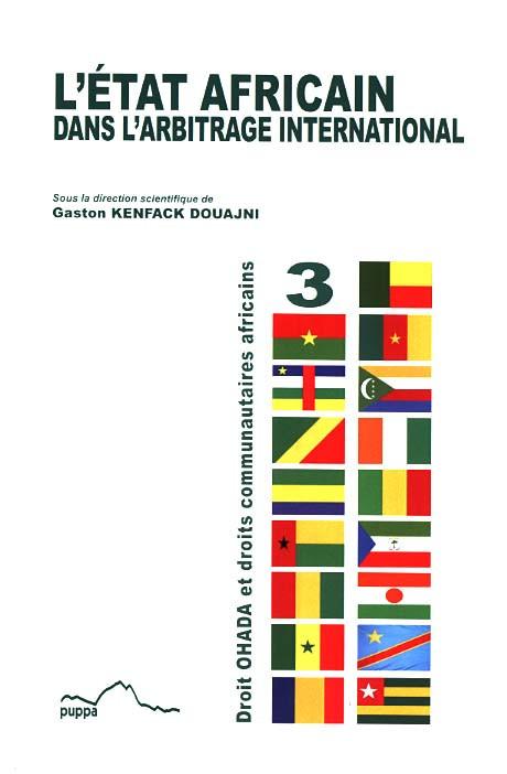 L'État africain dans l'arbitrage international
