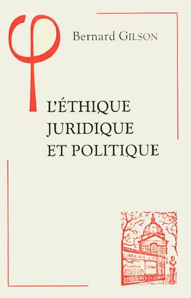 L'éthique juridique et politique