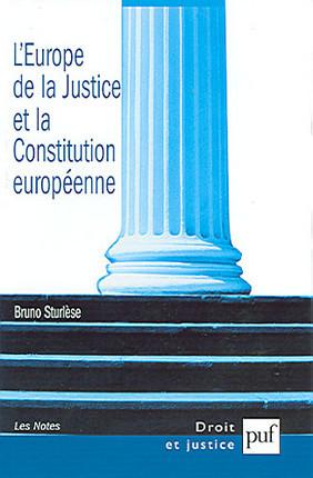 L'Europe de la justice à la veille de la Constitution européenne