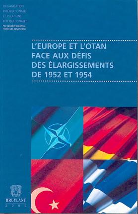 L'Europe et l'OTAN face aux défis des élargissements de 1952 à 1954