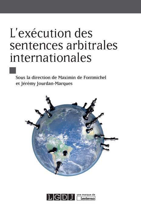 L'exécution des sentences arbitrales internationales