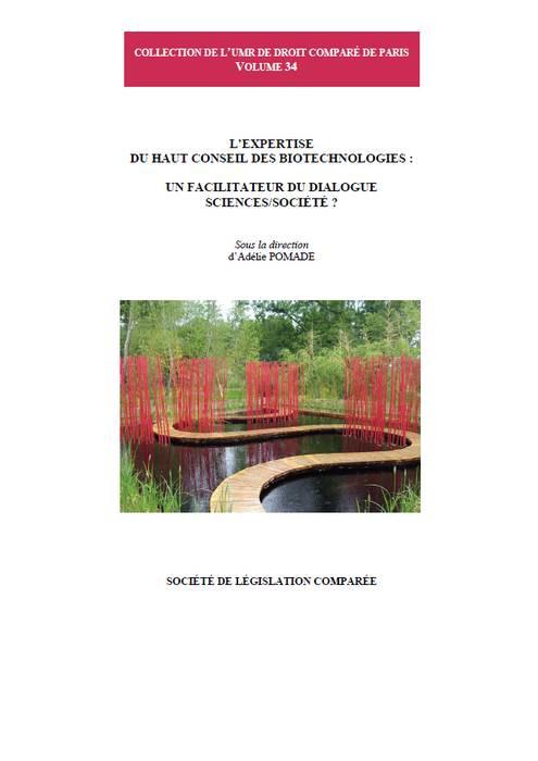 L'expertise du Haut conseil des biotechnologies : un facilitateur du dialogue sciences/société ?
