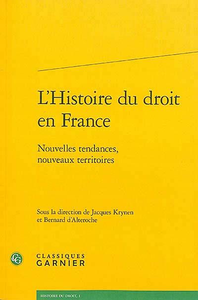 L'histoire du droit en France