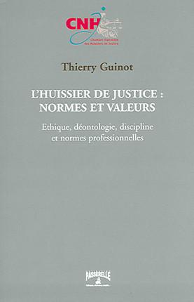 L'huissier de justice : normes et valeurs