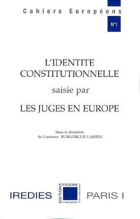 L'identité constitutionnelle saisie par les juges en Europe