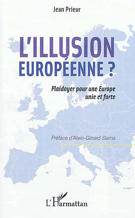 L'illusion européenne ?