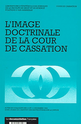 L'image doctrinale de la Cour de cassation
