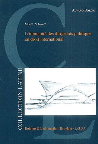 L'immunité des dirigeants politiques en droit international
