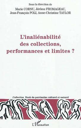 L'inaliénabilité des collections, performances et limites ?