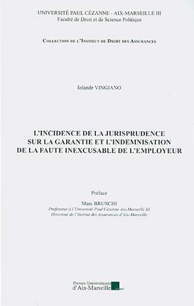 L'incidence de la jurisprudence sur la garantie et l'indemnisation de la faute inexcusable de l'employeur