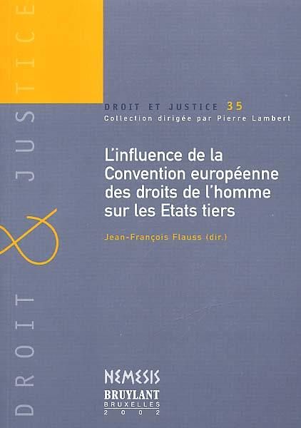 L'influence de la Convention européenne des droits de l'homme sur les états tiers