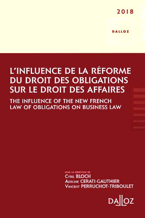 L'influence de la réforme du droit des obligations sur le droit des affaires 2018