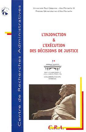 L'injonction & l'exécution des décisions de justice