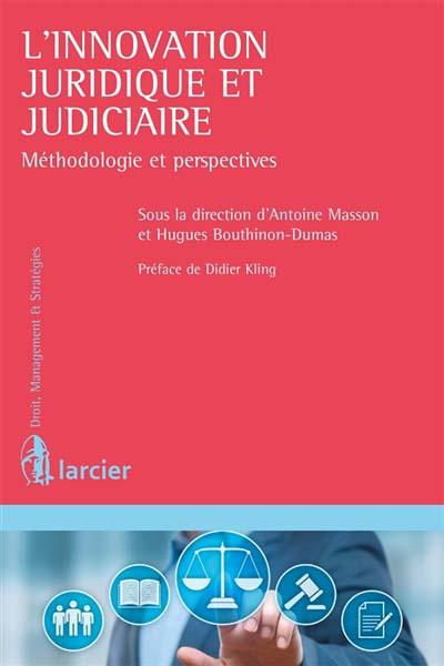 L'innovation juridique et judiciaire