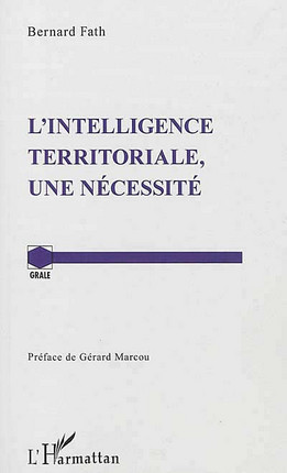 L'intelligence territoriale, une nécessité