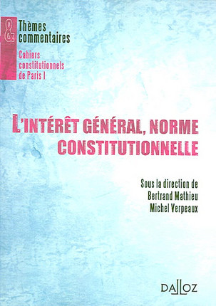 L'intérêt général, norme constitutionnelle
