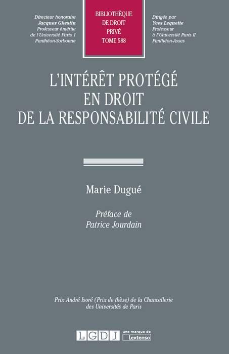 L Interet Protege En Droit De La Responsabilite Civile Dugue