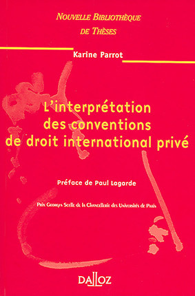 L'interprétation des conventions de droit international privé