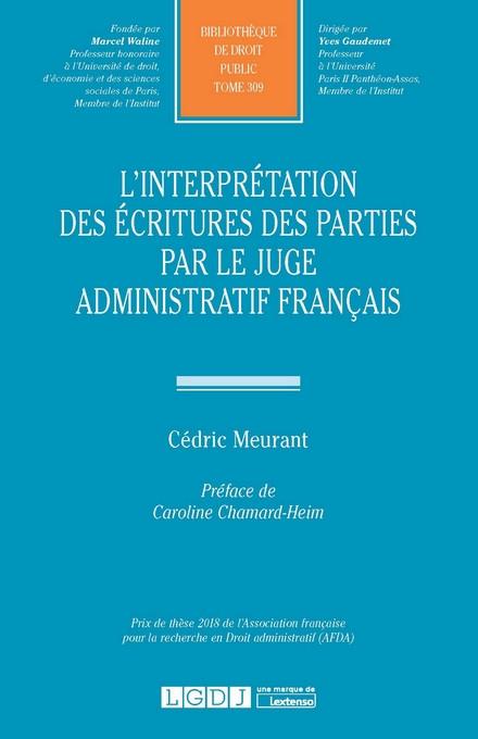 L'interprétation des écritures des parties par le juge administratif français