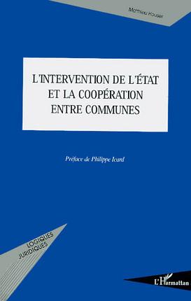 L'intervention de l'Etat et la coopération entre communes