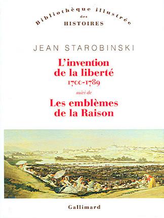 L'invention de la liberté, 1700-1789