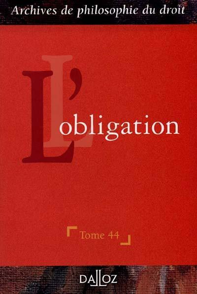 L'obligation - Archives de philosophie du droit