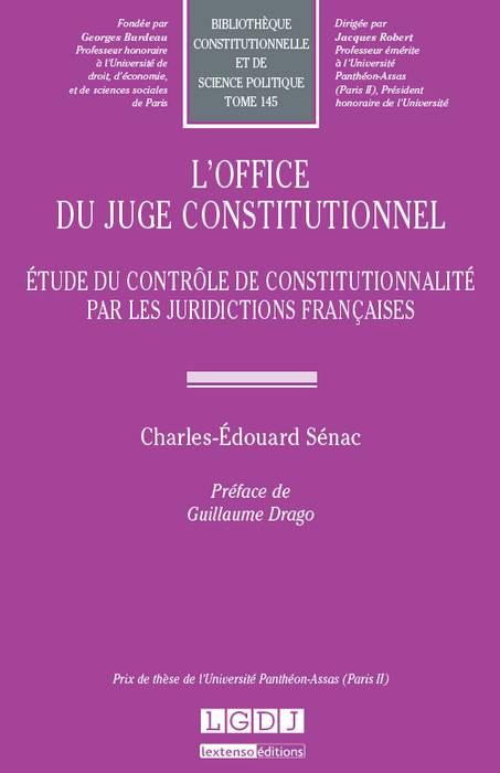 L'office du juge constitutionnel
