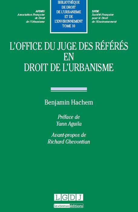 L'office du juge des référés en droit de l'urbanisme