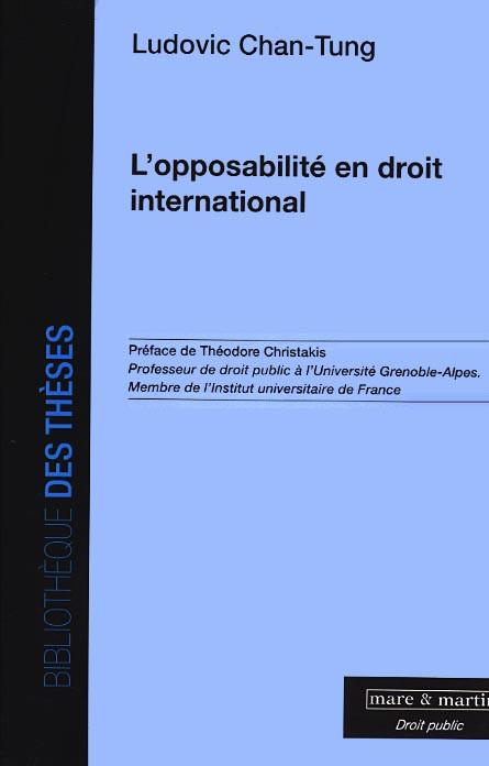 L'opposabilité en droit international