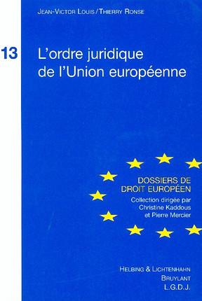 L'ordre juridique de l'Union européenne