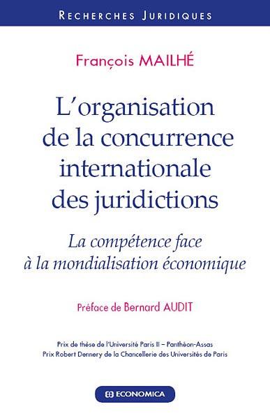 L'organisation de la concurrence internationale des juridictions