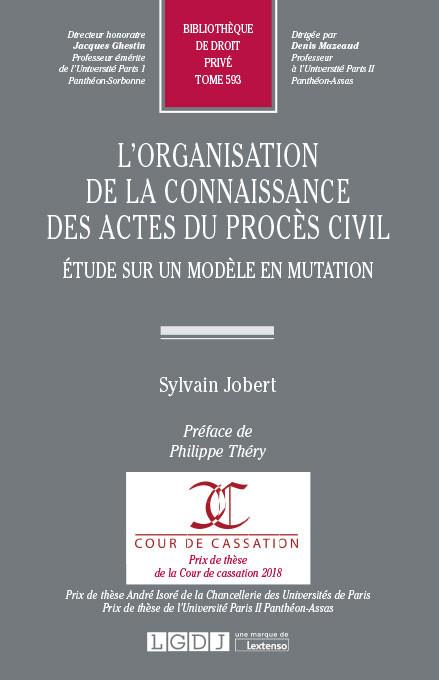 L'organisation de la connaissance des actes du procès civil