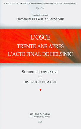 L'OSCE, trente ans après l'acte final de Helsinki
