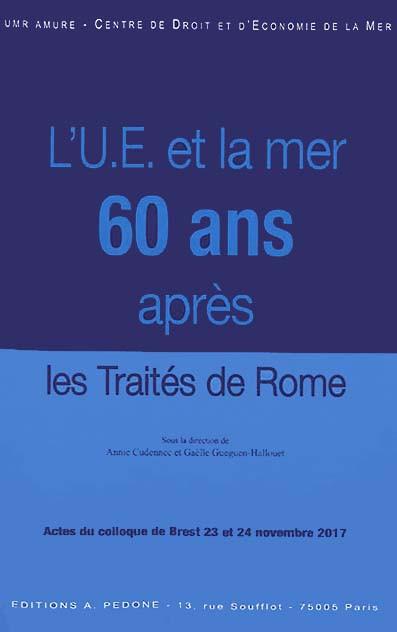L'U.E. et la mer 60 ans après les Traités de Rome