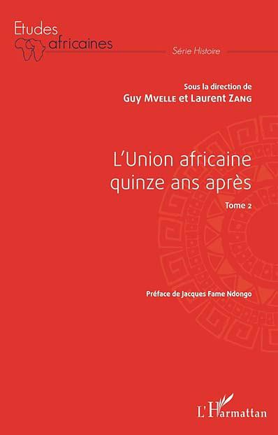 L'Union africaine quinze ans après