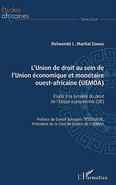 L'union de droit au sein de l'Union économique et monétaire ouest-africaine (UEMOA)