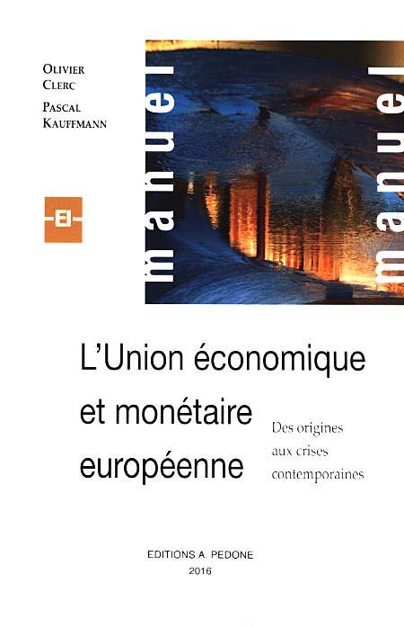 L'Union économique et monétaire européenne