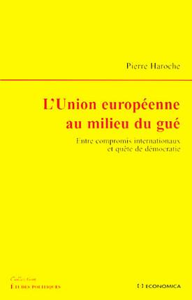 L'Union européenne au milieu du gué