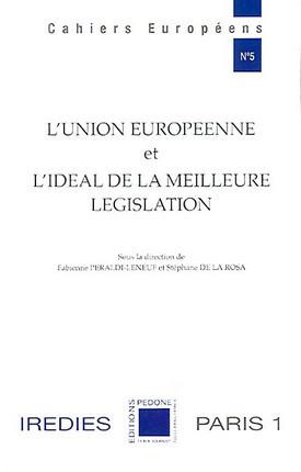 L'Union européenne et l'idéal de la meilleure législation