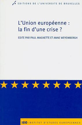 L'Union européenne : la fin d'une crise ?