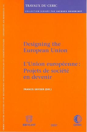 L'Union européenne : projet de société en devenir